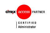 Citrix Certified Administrator (CCA)
